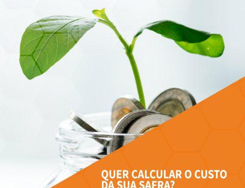 Quer calcular o custo da sua safra? Nós temos a solução!